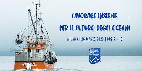 Lavorare insieme per il futuro degli oceani biglietti