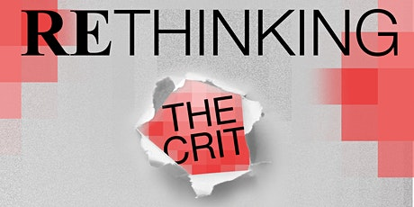 Rethinking The Crit tickets