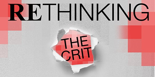 Rethinking The Crit