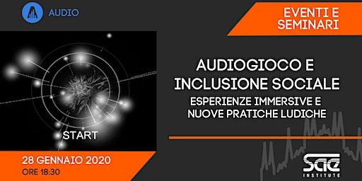 Audiogioco e inclusione sociale