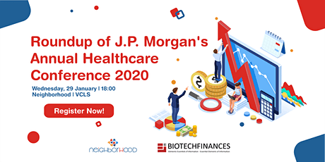 ROUNDUP OF J.P. MORGAN'S ANNUAL HEALTHCARE CONFERENCE 2020 tickets