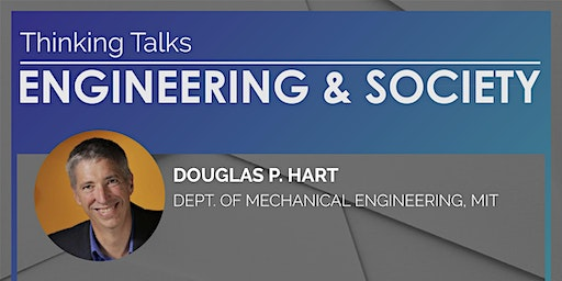 "Thinking Talks ENGINEERING & SOCIETY: ""The Accidental Entrepreneur"""