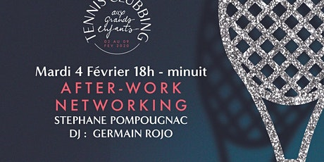 L'AFTER WORK SPECIAL NETWORKING À L'OPEN SUD DE FRANCE billets