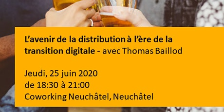 L'avenir de la distribution à l'ère de la transition digitale Tickets