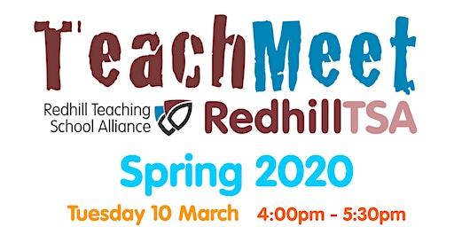 TeachMeet RedhillTSA Spring 2020