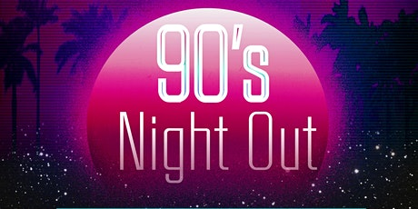 90's Night Out tickets