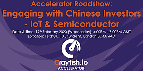 Accelerator Roadshow: Engaging with Chinese Investors - IoT & Semiconductor tickets