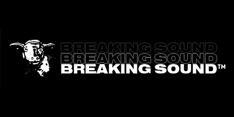 Breaking Sound - The Study tickets