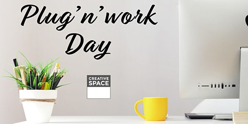 Plug'n'Work Day – Try Coworking at CreativeSpace Zürich!