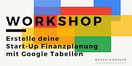 Erstelle deine Start-up Finanzplanung mit Google Tabellen! Tickets