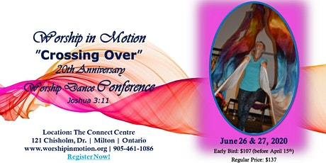 CROSSING OVER -- Worship in Motion 20th Anniversary Conference, June 26 & 27, 2020 tickets