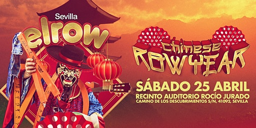 elrow Sevilla - Chinese Rowyear