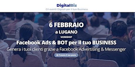 Digital Biz Lugano - Facebook & BOT per il tuo BUSINESS biglietti