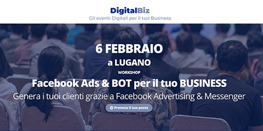 Digital Biz Lugano - Facebook & BOT per il tuo BUSINESS​