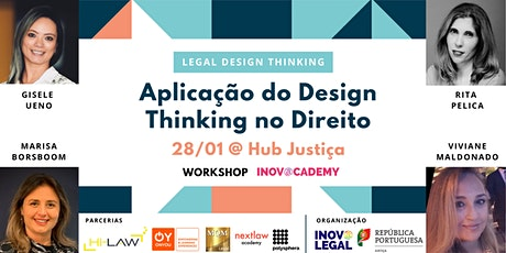 Workshop Legal Design Thinking - Hub Justiça bilhetes