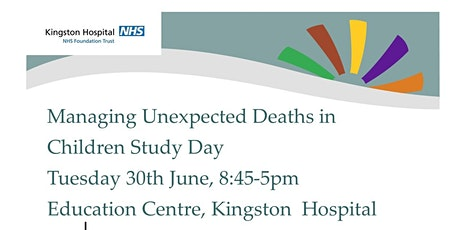 Managing Unexpected Deaths in Children study day tickets