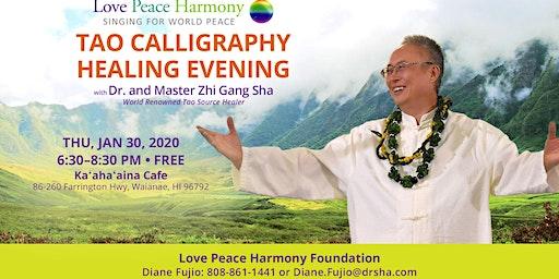 Tao Calligraphy Healing Evening