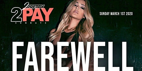 2 Pretty 2 Pay Sundays Tournament Finale Party tickets
