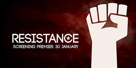 Resistance - Documentary Series: Episode 1 Screening tickets