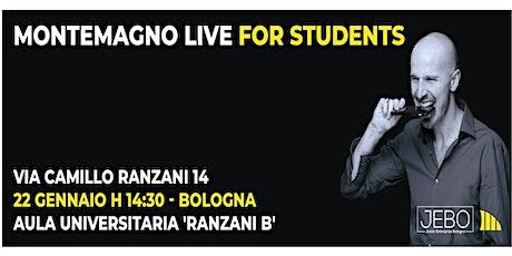 Montemagno Live for students biglietti