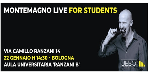 Montemagno Live for students