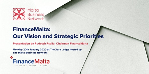 FinanceMalta: Our Vision and Strategic Priorities | MBN Jan 2020