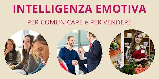 INTELLIGENZA EMOTIVA per comunicare e per vendere
