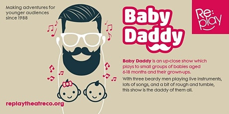Baby Daddy at Mid Antrim Museum tickets