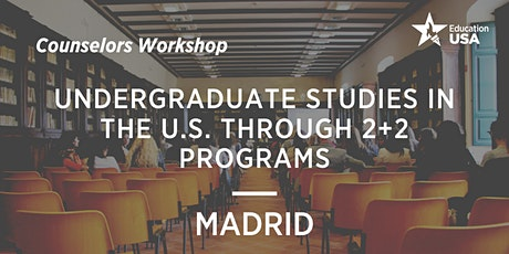 UNDERGRADUATE STUDIES IN THE U.S. THROUGH 2+2 PROGRAMS tickets