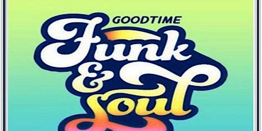Good Times Soul & Funk Music Show
