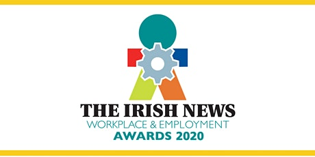 THE IRISH NEWS WORKPLACE & EMPLOYMENT AWARDS LAUNCH 2020 tickets