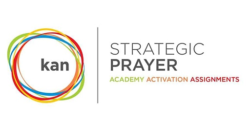 Strategic Prayer Academy ~ 13th March 2020