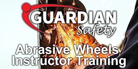 Abrasive Wheels Instructor Training June tickets