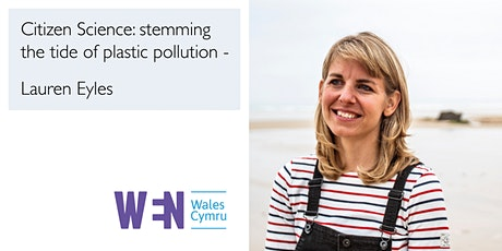 Citizen Science: stemming the tide of plastic pollution - Lauren Eyles tickets