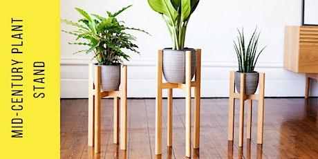 Mid-Century Modern Plant Stand Workshop tickets