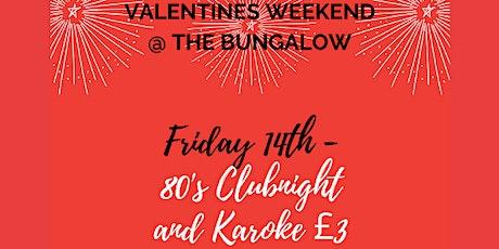 Valentines 80's Club Night and Karaoke tickets