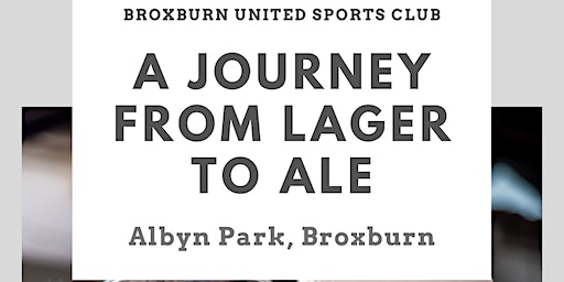 A Journey from Lager to Ale - Fundraising craft beer tasting night at BUSC