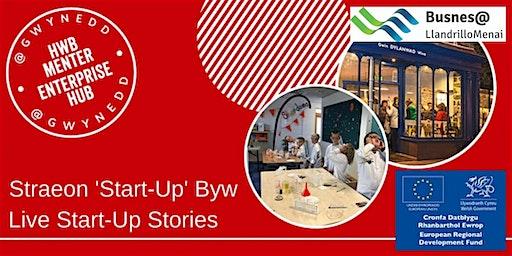 Straeon 'Start-Up' Byw - Live Start-Up Stories