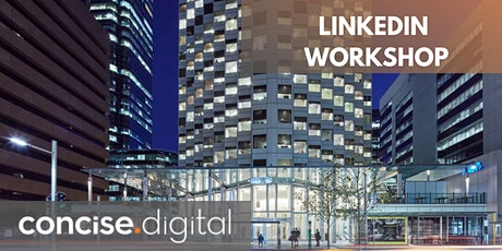 Getting the Best Out of LinkedIn Workshop (Perth) tickets