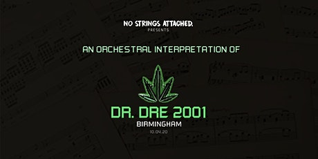 An Orchestral Rendition of Dr. Dre: 2001 - Birmingham tickets