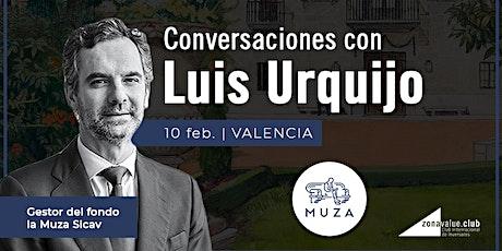Conversaciones con Luis Urquijo (Muza Sicav) tickets