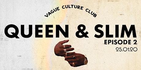 VAGUE x QUEEN & SLIM: Episode 2 tickets