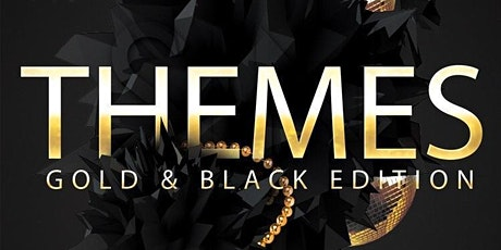 Themes Day Party: Black and Gold Edition tickets