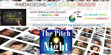"Pitch Night Paris spécial ""E-marketing"" billets"