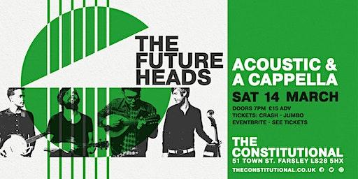 The Futureheads - Acoustic & A capella