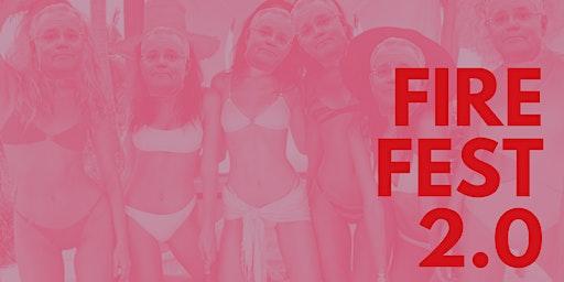 Fire Fest 2.0