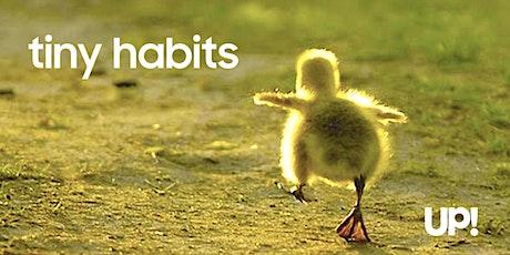 """Cambia tus hábitos con """"tiny habits"""" y consigue tus objetivos del 2020. entradas"""