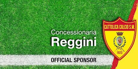 Reggini ti regala i biglietti per la partita del Cattolica Calcio SM tickets