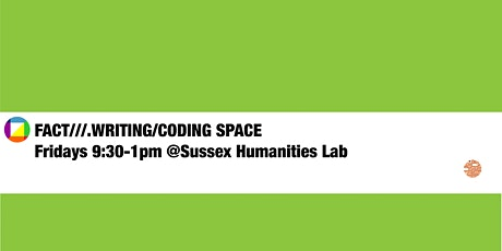 FACT///.WRITING/CODING SPACE tickets