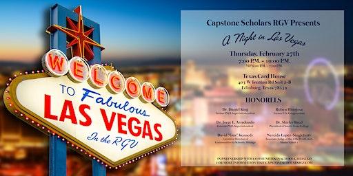 Capstone Scholars RGV Presents: A Night in Las Vegas